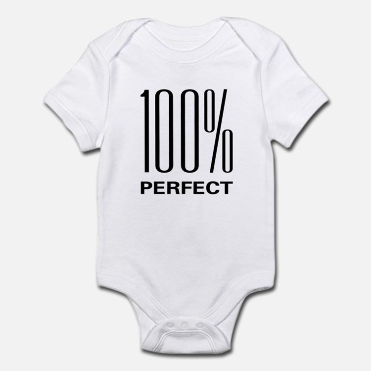 100% Perfect Infant Bodysuit
