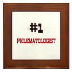 Number 1 PHILEMATOLOGIST Framed Tile