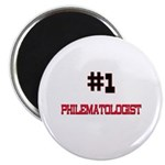 Number 1 PHILEMATOLOGIST Magnet