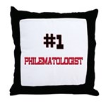Number 1 PHILEMATOLOGIST Throw Pillow