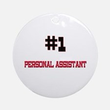 Number 1 PERSONAL ASSISTANT Ornament (Round)