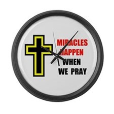 MIRACLES DO HAPPEN Large Wall Clock