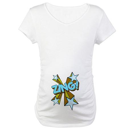 Zing! Maternity T-Shirt