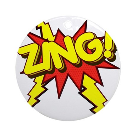 Zing! Ornament (Round)
