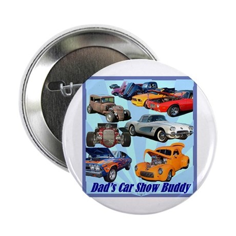 """Dad's Car Show Buddy"" 2.25"" Button"