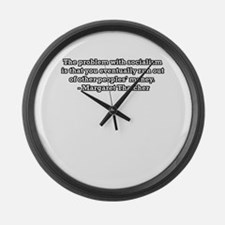The problem with socialism is Large Wall Clock
