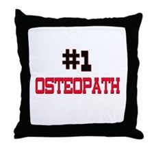 Number 1 OSTEOPATH Throw Pillow