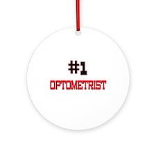Number 1 OPTOMETRIST Ornament (Round)