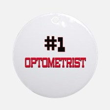 Number 1 OPTOMETRIST Ornament (Round)