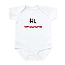 Number 1 OPHTHALMOLOGIST Infant Bodysuit