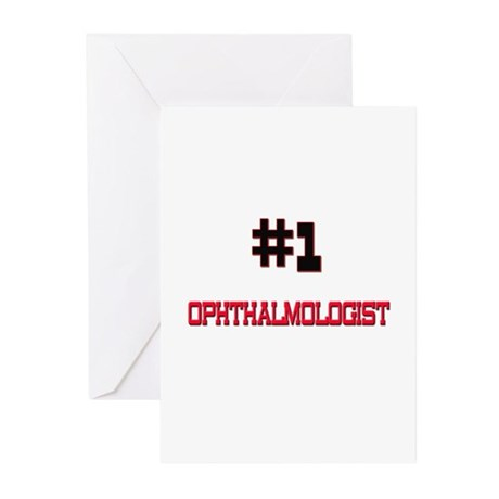 Number 1 OPHTHALMOLOGIST Greeting Cards (Pk of 10)