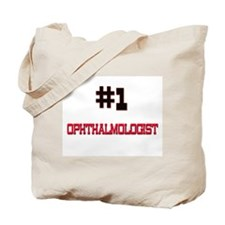 Number 1 OPHTHALMOLOGIST Tote Bag