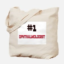 Number 1 OPHTHALMOLOGIST Tote Bag