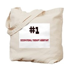 Number 1 OCCUPATIONAL THERAPY ASSISTANT Tote Bag