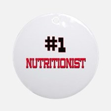 Number 1 NUTRITIONIST Ornament (Round)