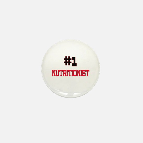 Number 1 NUTRITIONIST Mini Button