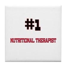 Number 1 NUTRITIONAL THERAPIST Tile Coaster