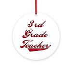 3rd Grade Teacher Ornament (Round)