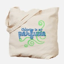 Chlorine is my Perfume (3 des Tote Bag