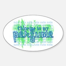Chlorine is my Perfume (3 des Oval Decal