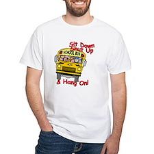 School Bus Driver Hang On! - Shirt