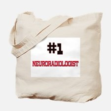 Number 1 NEURORADIOLOGIST Tote Bag