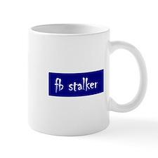 fb stalker Mug