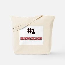 Number 1 NEUROPSYCHOLOGIST Tote Bag