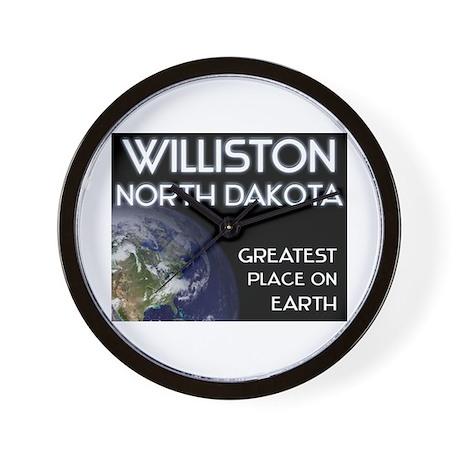 williston north dakota - greatest place on earth W