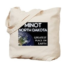 minot north dakota - greatest place on earth Tote