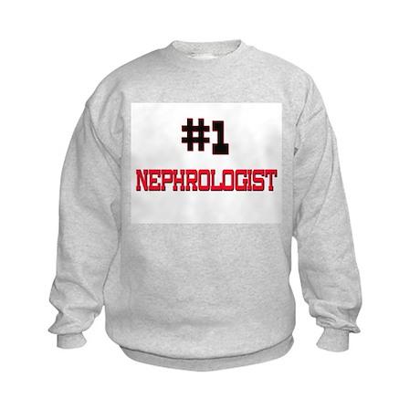 Number 1 NEPHROLOGIST Kids Sweatshirt