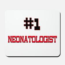 Number 1 NEONATOLOGIST Mousepad