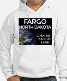 fargo north dakota - greatest place on earth Hoode