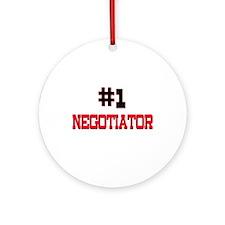 Number 1 NEGOTIATOR Ornament (Round)