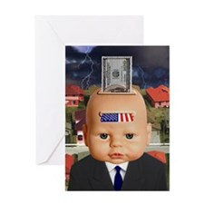 IT'S GREED BABY!, Greeting Card