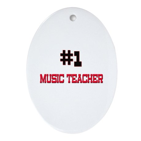 Number 1 MUSIC TEACHER Oval Ornament