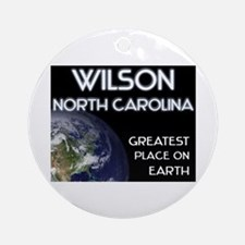 wilson north carolina - greatest place on earth Or