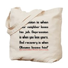 Recovery begins when Obama loses! Tote Bag