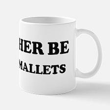Rather be Playing Mallets Mug