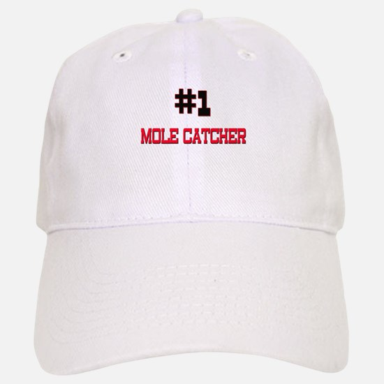 Number 1 MOLE CATCHER Baseball Baseball Cap