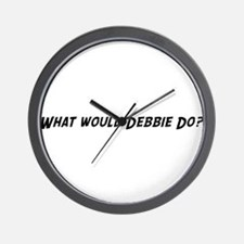 What would Debbie Do? Wall Clock