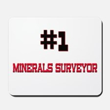 Number 1 MINERALS SURVEYOR Mousepad