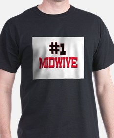 Number 1 MIDWIVE T-Shirt