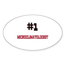 Number 1 MICROCLIMATOLOGIST Oval Decal