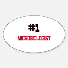 Number 1 MICROBIOLOGIST Oval Decal