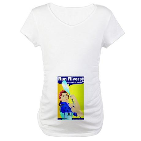 Run Rivers Not Errands Maternity T-Shirt