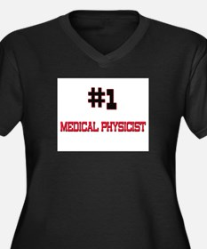 Number 1 MEDICAL PHYSICIST Women's Plus Size V-Nec