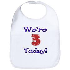We're 3 Today! Bib