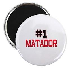 Number 1 MATADOR Magnet