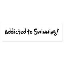 Addicted to Swimming Bumper Bumper Sticker